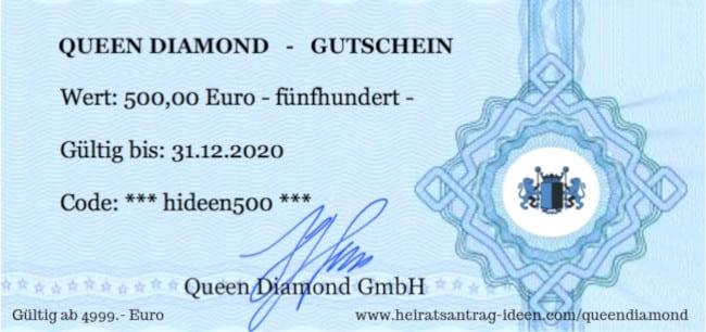 Queen Diamond 500 Euro Gutschein wenn du einen Luxus Verlobungsring kaufen möchtest